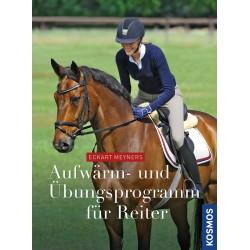 Eckart Meyners: Aufwärm- und Übungsprogramm für Reiter (Kosmos)