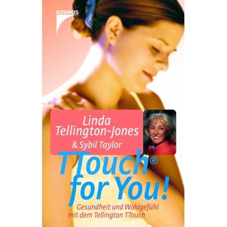 Linda Tellington-Jones: TTouch for You!  (Kosmos)