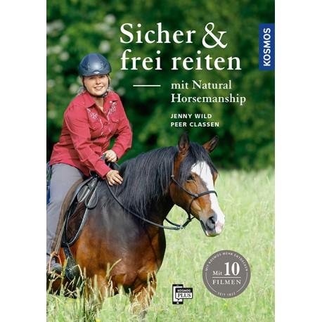 Jenny Wild, Peer Claßen: Sicher und frei reiten mit Natural Horsemanship  (Kosmos)