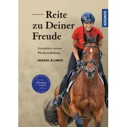 Ingrid Klimke: Reite zu Deiner Freude  (Kosmos)