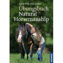 Jenny Wild, Peer Claßen: Übungsbuch Natural Horsemanship (Kosmos)